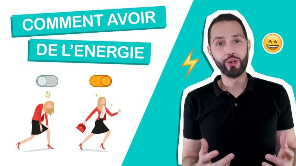 Comment avoir de l'énergie